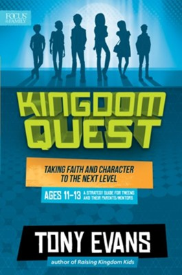 Kingdom Quest: Strategy Guide for Ages 11 to 13: Taking Faith and Character to the Next Level  -     By: Tony Evans