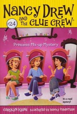 #24: Princess Mix-up Mystery  -     By: Carolyn Keene