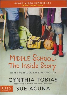 Middle School: The Inside Story Video Experience--DVD and Leader's Guide   -     By: Cynthia Tobias, Sue Acuna