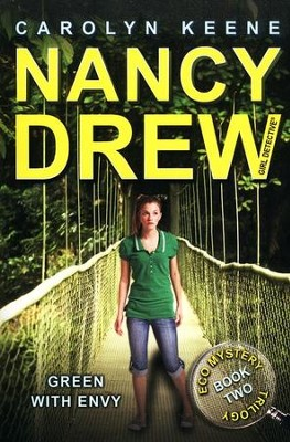 #40: Green with Envy: Book Two in the Eco Mystery Trilogy  -     By: Carolyn Keene