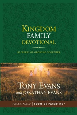 Kingdom Family Devotional: 52 Weeks of Growing Together  -     By: Tony Evans, Jonathan Evans