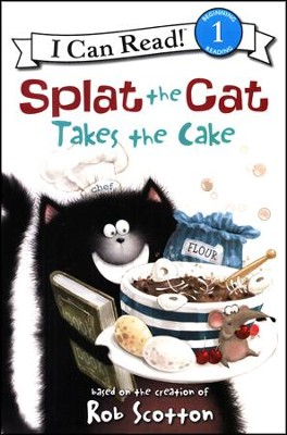 Splat the Cat Takes the Cake   -     By: Rob Scotton
