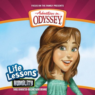 Adventures in Odyssey &#174 Life Lessons Series Humility #2  -     By: AIO Team
