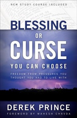 Blessing or Curse: You Can Choose - eBook  -     By: Derek Prince