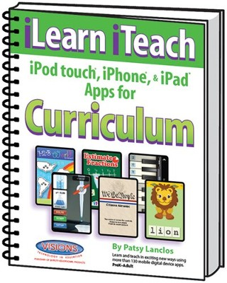 iLearn iTeach Apps for Curriculum   -     By: Patsy Lancios