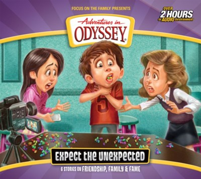 Adventures in Odyssey #65: Expect the Unexpected (2 CDs)  -     By: Focus on the Family