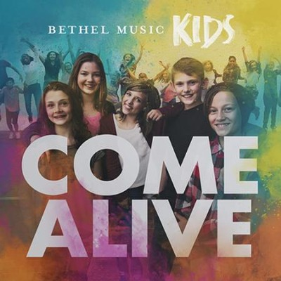 Come Alive--CD and DVD   -     By: Bethel Music Kids