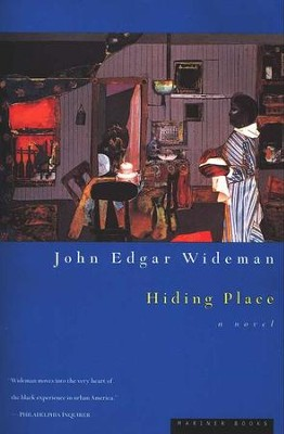 Hiding Place      -     By: John Edgar Wideman
