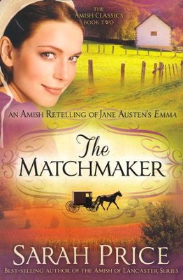 The Matchmaker #2   -     By: Sarah Price