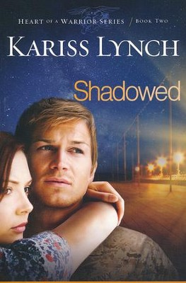#2: Shadowed  -     By: Kariss Lynch