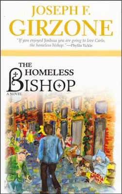 The Homeless Bishop  -     By: Joseph F. Girzone