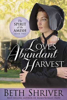 #2: Love's Abundant Harvest  -     By: Beth Shriver