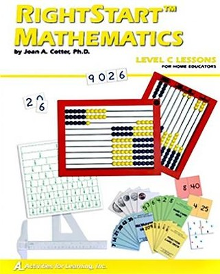 RightStart Math Level C Lessons for Home Educators, 1st Edition   -     By: Joan A. Cotter Ph.D.