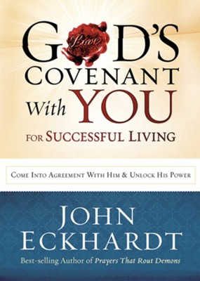 God's Covenant with You for Life and Favor   -     By: John Eckhardt