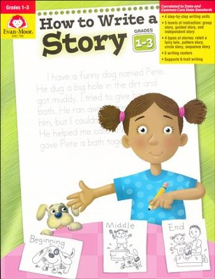 How to Write a Story, Grades 1-3   -
