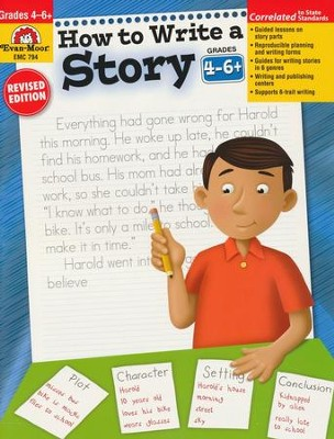 How to Write a Story, Grades 4-6   -