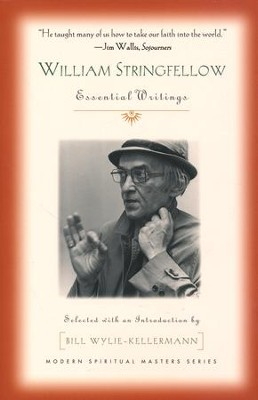 William Stringfellow: Essential Writings  -     Edited By: Bill Wylie-Kellerman     By: Edited by Bill Wylie-Kellerman