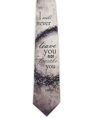 I Will Not Forsake You (Joshua 1:5), Silk Tie  -