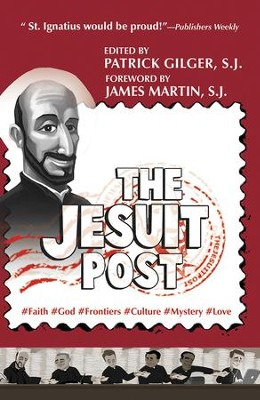 The Jesuit Post: #Faith #God #Frontiers #Culture #Mystery #Love  -     By: Patrick Gilger