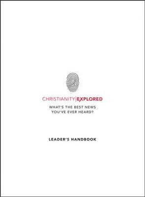Christianity Explored Leader's Handbook  -     By: Rico Tice