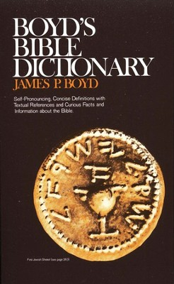 Boyd's Bible Dictionary  -     By: James Boyd