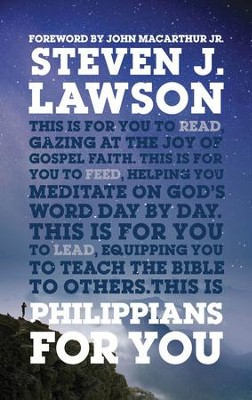 Philippians For You  -     By: Steven Lawson