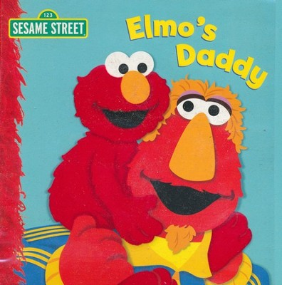 Elmo's Daddy  -     By: Naomi Kleinberg     Illustrated By: Louis Womble