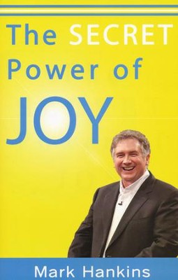 Secret Power of Joy - Slightly Imperfect  -     By: Mark Hankins