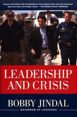 Leadership and Crisis   -     By: Bobby Jindal