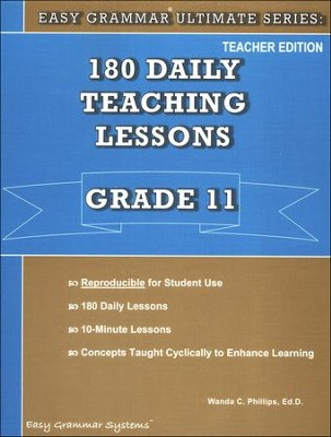 Easy Grammar Ultimate Series: 180 Daily Teaching Lessons, Grade 11 Teacher Text  -     By: Dr. Wanda C. Phillips