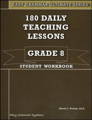 Easy Grammar Ultimate Series: 180 Daily Teaching Lessons, Grade 8 Student Workbook - Slightly Imperfect  -