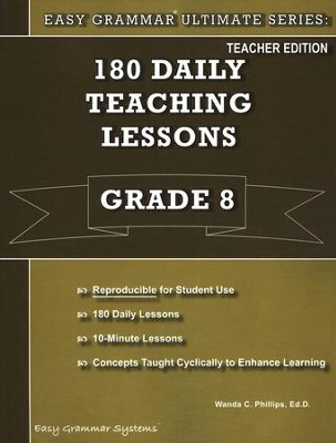 Easy Grammar Ultimate Series: 180 Daily Teaching Lessons, Grade 8 Teacher Text  -     By: Dr. Wanda C. Phillips