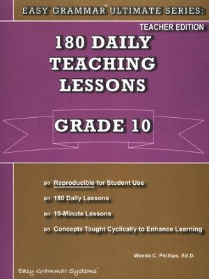 Easy Grammar Ultimate Series: 180 Daily Teaching Lessons Grade 10 Teacher Guide  -     By: Wanda Phillips