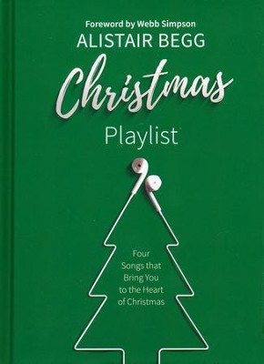 Christmas Playlist  -     By: Alistair Begg