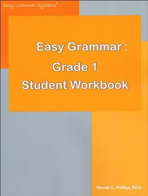 Easy Grammar: Daily Guided Teaching and Review Grade 1  Student Workbook  -