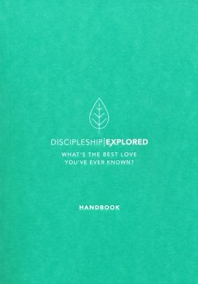 Discipleship Explored Handbook, 2018 Edition   -     By: Barry Cooper