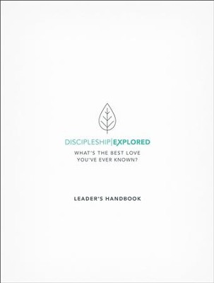 Discipleship Explored Leader's Handbook  -     By: Barry Cooper