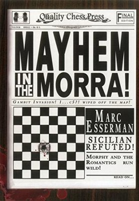 Mayhem in the Morra  -     By: Marc Esserman