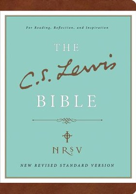 The C.S. Lewis Bible, NRSV, Bonded Leather, Brown  -     Edited By: M.B. Baer