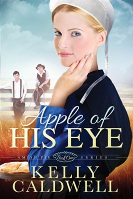 Apple of His Eye  -     By: Kelly Caldwell
