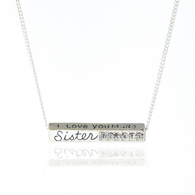 I Love You More Sister Silver Metal Necklace  -