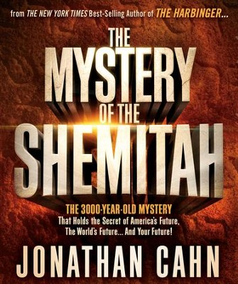 The Mystery of the Shemitah                            - Slightly Imperfect  -