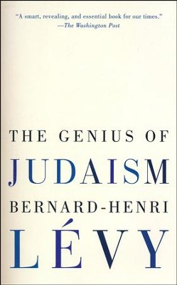The Genius of Judaism  -     By: Bernard-Henri Levy