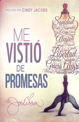 Me Vistio de Promesas, He Dressed Me With Promises   -     By: Julissa Arce