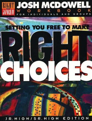 Setting You Free to Make Right Choices, Workbook   -     By: Josh McDowell