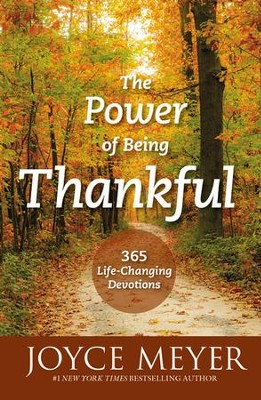 Power Of Being Thankful: 365 Devotions For Discovering The Strength of Gratitude, Unabridged Audio, 8 CDs  -     By: Joyce Meyer