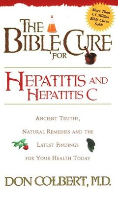 The Bible Cure for Hepatitis C   -     By: Don Colbert M.D.