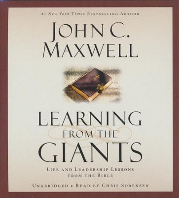 Learning From The Giants: Life And Leadership Lessons... Unabridged Audio, 4 CDs  -     By: John C. Maxwell