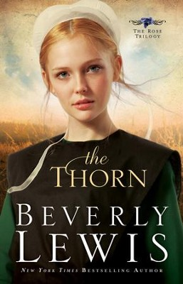 Thorn, The - eBook  -     By: Beverly Lewis