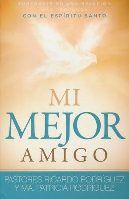 Mi Mejor amigo, My Best Friend  -     By: Ricardo Rodriguez
